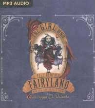 The Girl Who Fell Beneath Fairyland and Led the Revels There (MP3 UNA)