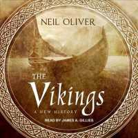 The Vikings : A New History (Unabridged)