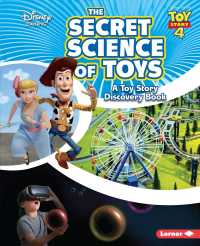 The Secret Science of Toys : A Toy Story Discovery Book (Disney Learning Discovery Books)