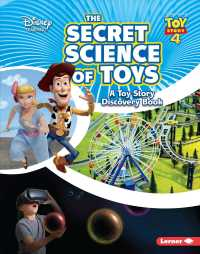 The Secret Science of Toys : A Toy Story Discovery Book (Disney Learning: Toy Story 4)