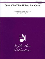 Quel Che Dice Il Tuo Bel Core : For Brass Quintet, Score & Parts: Medium-Difficult (Eighth Note Publications)