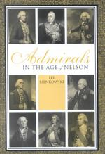 Admirals : In the Age of Nelson