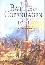 The Battle of Copenhagen : Nelson and the Danes