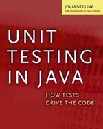 Unit Testing in Java : How Tests Drive the Code