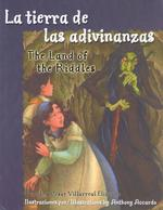 LA Tienra De Las Adivinanzas/the Land of the Riddles (Bilingual)