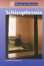 Schizophrenia (Diseases and Disorders)