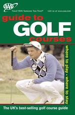 AAA Guide to Britain's Golf Courses 2003