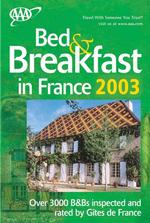 AAA Bed & Breakfast in France 2003