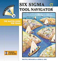 シックスシグマのツール集<br>Six Sigma Tool Navigator : The Master Guide for Teams (PAP/CDR)