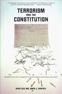 テロリズムと米国憲法<br>Terrorism and the Constitution : Sacrificing Civil Liberties in the Name of National Security (2ND)