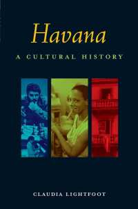Havana : A Cultural and Literary Companion (Cities of the Imagination)
