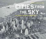 Cities from the Sky : An Aerial Portrait of America