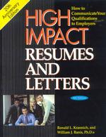 High Impact Resumes and Letters : How to Communicate Your Qualifications to Employers (High Impact Resumes and Letters) (8TH)