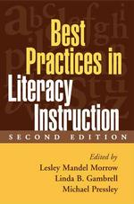 Best Practices in Literacy Instruction (2ND)