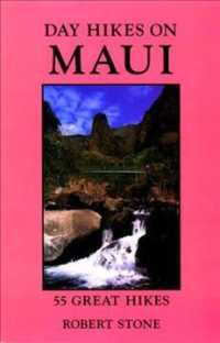Day Hikes on Maui : 55 Great Hikes (3TH)