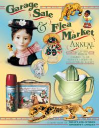 Garage Sale & Flea Market Annual (Garage Sale and Flea Market Annual)