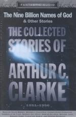 The Collected Stories of Arthur C. Clarke, 1951-1956 (6-Volume Set) : The Nine Billion Names of God & Other Stories (Fantastic Audio Series) (Unabridged)