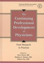 The Continuing Professional Development of Physicians : From Research to Practice