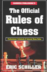 The Official Rules of Chess : Professional, Scholastic & Internet Chess Rules (Revised)