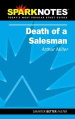 Sparknotes Death of a Salesman (Sparknotes)