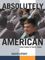 Absolutely American : Four Years at West Point (Wheeler Large Print Book Series) (LRG)