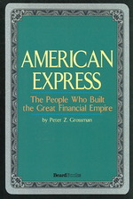 American Express : The People Who Built the Great Financial Empire