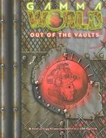Gamma World : Out of the Vaults (Gamma World)