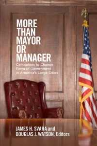 More than Mayor or Manager : Campaigns to Change Form of Government in America's Large Cities