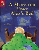A Monster under Alex's Bed