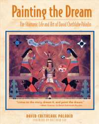 Painting the Dream : The Shamanic Life and Art of David Chethlahe Paladin (2 REV SUB)