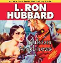 Yukon Madness (2-Volume Set) (Stories from the Golden Age) (Unabridged)
