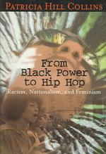 P.H.コリンズ著/人種主義、ナショナリズムとフェミニズム<br>From Black Power to Hip Hop : Racism, Nationalism, and Feminism (Politics History & Social Change)