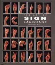 The Art of Sign Language (Pocket Guide Series)