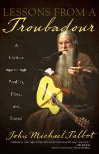 Lessons from a Troubadour : A Lifetime of Parables, Prose, and Stories
