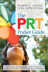 The PRT pocket guide : pbk pivotal response treatment for autism spectrum disorders