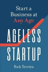 Ageless Startup : Start a Business at Any Age