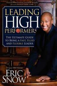 Leading High Performers : The Ultimate Guide to Being a Fast, Fluid, and Flexible Leader