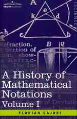 A History of Mathematical Notations 〈1〉