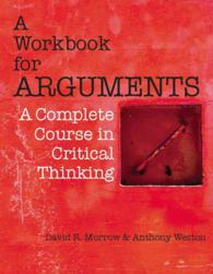 A workbook for arguments pbk a complete course in critical thinking