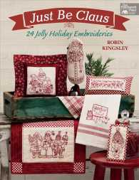 Just Be Claus : 24 Jolly Holiday Embroideries