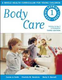 Body Care : A Whole Health Curriculum for Young Children (Growing, Growing Strong) (3TH)