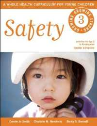 Safety : Activities for Age 3 to Kindergarten (Growing, Growing Strong: a Whole Health Curriculum for Young Children) (3TH)