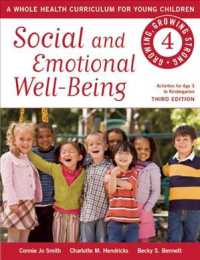 Social and Emotional Well-Being : A Whole Health Curriculum for Young Children (Growing, Growing Strong) (3TH)