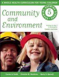Community and Environment (Growing, Growing Strong: a Whole Health Curriculum for Young Children) (3TH)