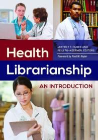 Health Librarianship : An Introduction (1ST)
