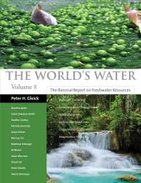 The World's Water : The Biennial Report on Freshwater Resources 〈8〉
