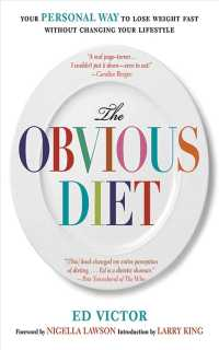 The Obvious Diet : Your Personal Way to Lose Weight Fast-- without Changing Your Lifestyle (1ST)