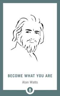 Become What You Are (Shambhala Pocket Library) (Expanded)