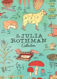 The Julia Rothman Collection (3-Volume Set) : Farm Anatomy, Nature Anatomy, and Food Anatomy (BOX PAP/PS)
