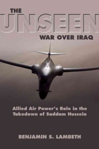 The Unseen War : Allied Air Power and the Takedown of Saddam Hussein